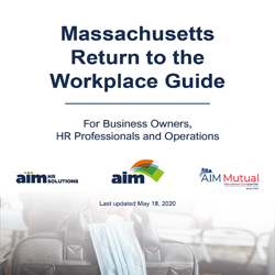 Return to the Workplace Guide For Massachusetts Employers - Phase One and Phase Two